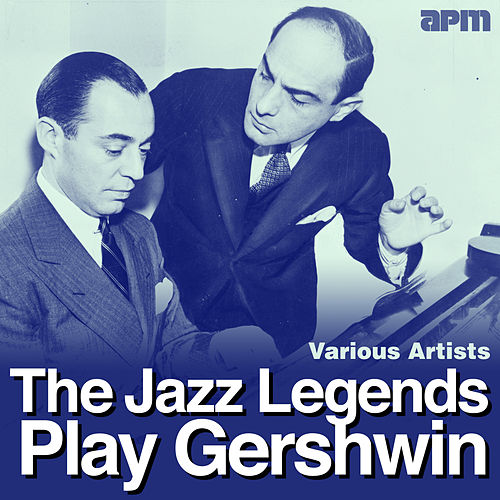 The Jazz Legends Play Gershwin by Various Artists