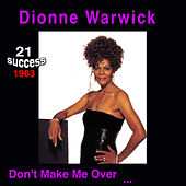 Don't Make Me Over von Dionne Warwick
