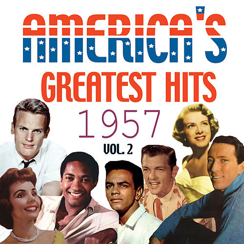 America's Greatest Hits 1957, Vol. 2 by Various Artists