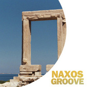 Naxos Groove by Various Artists
