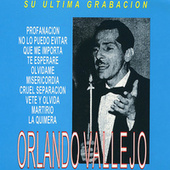 Su Ultima Grabacion: Orlando Vallejo by Orlando Vallejo