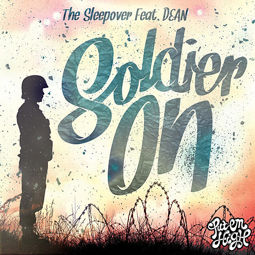Soldier On by Sleep ∞ Over