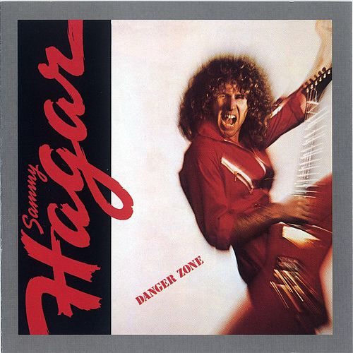 Danger Zone by Sammy Hagar