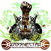 Underground Communication by Bassnectar