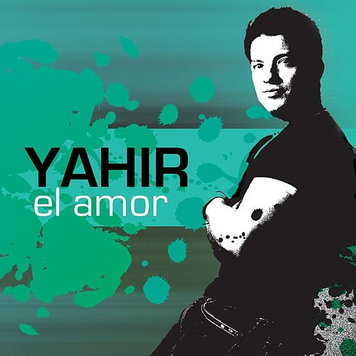 El Amor by Yahir