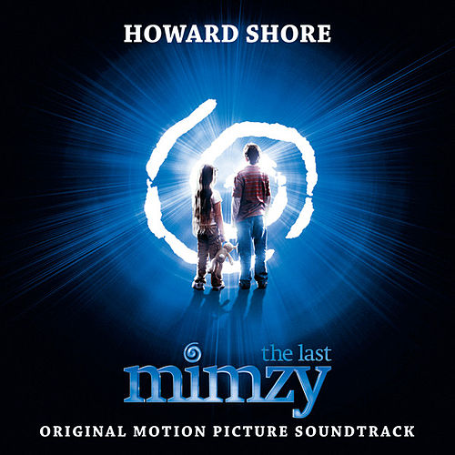 The Last Mimzy: Original Motion Picture Score by Various Artists