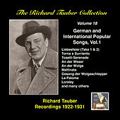 The Richard Tauber Collection, Vol. 18: German and International Popular Songs I (Recorded 1922–1931) by Richard Tauber