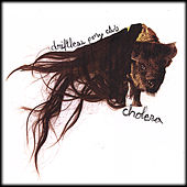 Cholera by Driftless Pony Club