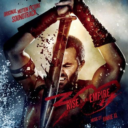300: Rise of an Empire (Original Motion Picture Soundtrack) von Junkie XL
