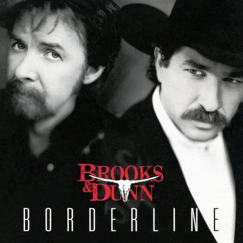 Borderline by Brooks & Dunn