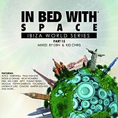 In Bed with Space, Pt. 15 (Compiled by DBN & Kid Chris) by Various Artists