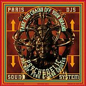 Paris Djs Soundsystem - Take the Chains off Your Brains - Psychedelic Hip Hop, Funk & Jazz Grooves by Various Artists