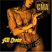 All Over by CMA