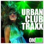 Urban Club Traxx by Various Artists