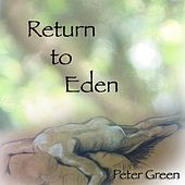 Return to Eden von Peter Green