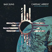 Cardiac Arrest (WoodysProduce Remix) by Bad Suns