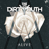 Alive - Single by The Dirty Youth