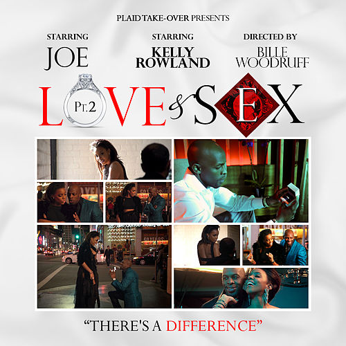 Love & Sex Pt. 2 (feat. Kelly Rowland) by Joe
