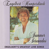 Summer Serenades by Engelbert Humperdinck