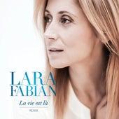 La Vie Est Lá Remix by Lara Fabian