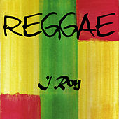 Reggae I Roy by I-Roy