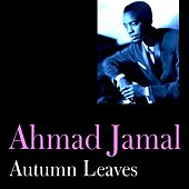Autumn Leaves by Ahmad Jamal