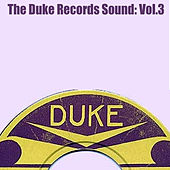 The Duke Records Sound, Vol. 3 von Various Artists