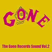 The Gone Records Sound, Vol. 2 von Various Artists