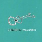 Concerto by Zeca Baleiro