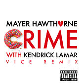 Crime (Vice Remix) by Mayer Hawthorne