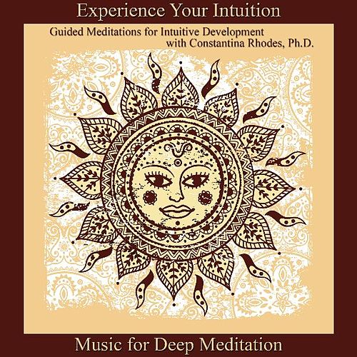 Experience Your Intuition: Guided Meditations for Intuitive Development by Music For Meditation