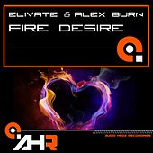 Fire Desire by Elivate