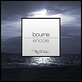 Encore - Single by Bourne