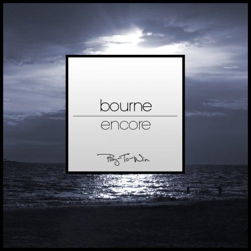 Encore - Single by Bourne