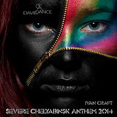 Severe Chelyabinsk Anthem 2014 by Ivan Craft
