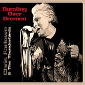 Bursting Over Bremen (Live Bremen 1985) by Chris Farlowe