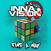 Find a Way by Inna Vision