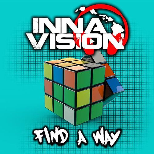 Find a Way by Inna Vision