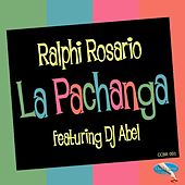 La Pachanga by Ralphi Rosario