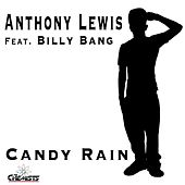 Candy Rain (feat. Billy Bang) by Anthony Lewis