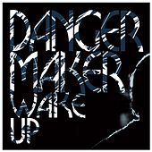 Wake Up - Single by Dangermaker