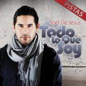 Todo Lo Que Soy Pistas by Joel D' Jesus