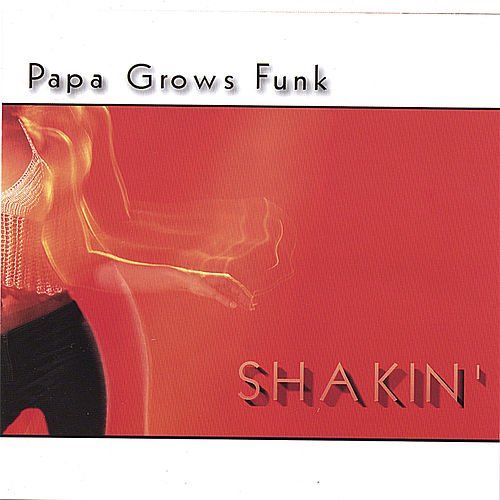 Shakin' by Papa Grows Funk