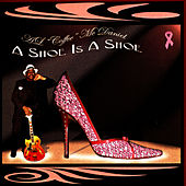 A Shoe Is A Shoe by A.L.