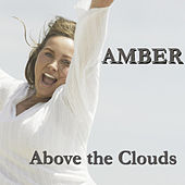 Above the Clouds by Amber