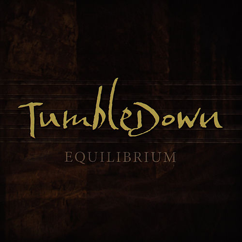 Equilibrium by Mike Herrera's Tumbledown