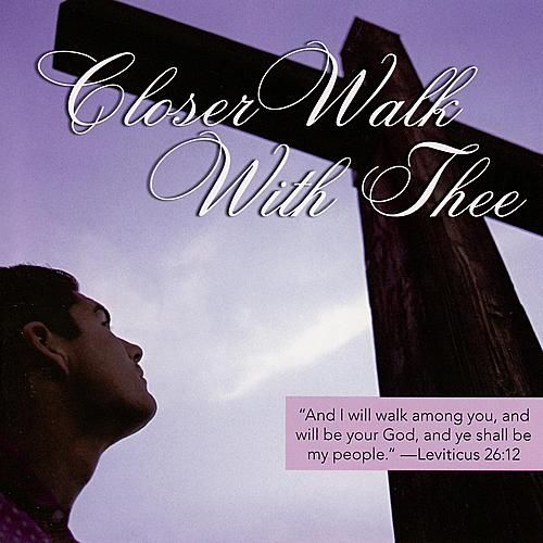 Closer Walk With Thee by Various Artists