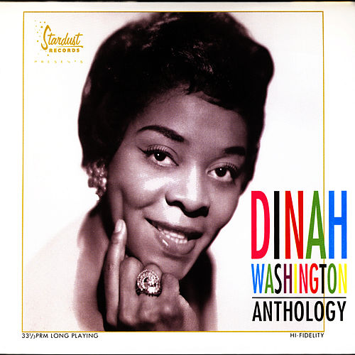 Anthology by Dinah Washington