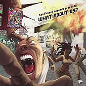 Hard Knock Records Presents: What About Us? by Various Artists