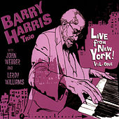 Live From New York! Vol. One by Barry Harris